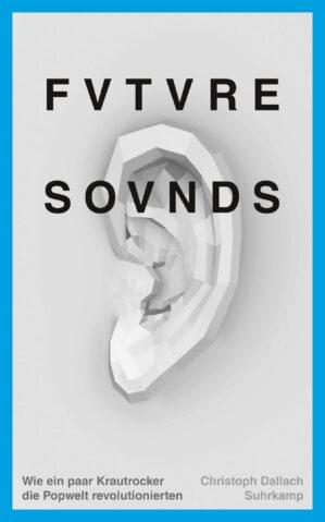 """Asmus Tietchens is quoted heavily in the new book """"Future Sounds. Wie ein paar Krautrocker die Popwelt revolutionierten"""" (Suhrkamp 2021) by journalist Christoph Dallach."""