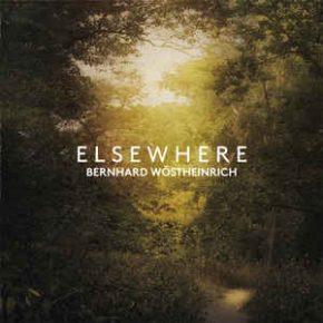 Bernhard Wöstheinrich – Elsewhere CD