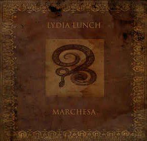 Lydia Lunch - Marchesa CD