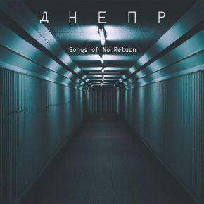 Dnepr - Songs Of No Return CD