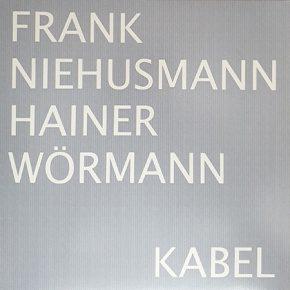 Frank Niehusmann/Hainer Wörmann - Kabel LP