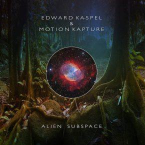 Edward Ka-Spel & Motion Kapture - Alien Subspace CD