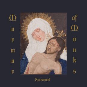 Murmur Of Monks - Sacrament CD