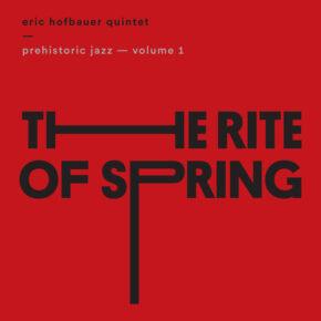 Eric Hofbauer Quintet - 2 CDs
