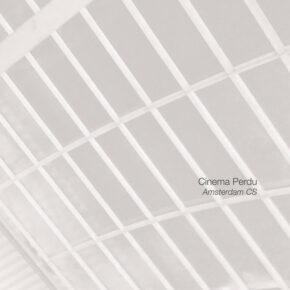 Cinema Perdu - Amsterdam CS/Interventions In A Landscape CDs