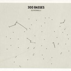 300 Basses - Sei Ritornelli CD