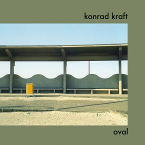 New release: Konrad Kraft - Oval LP